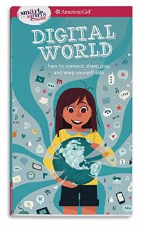 A Smart Girls Guide: Digital World: How to Connect