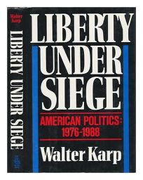 Liberty Under Siege: American Politics
