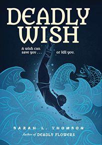 Deadly Wish: A Ninjas Journey