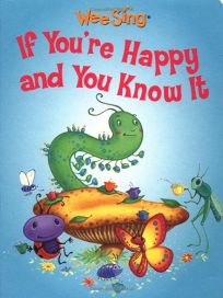 Wee Sing If Youre Happy and You Know It Board