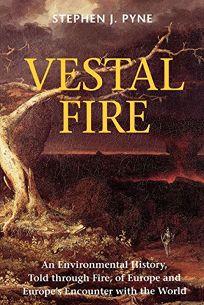 Vestal Fire: An Environmental History