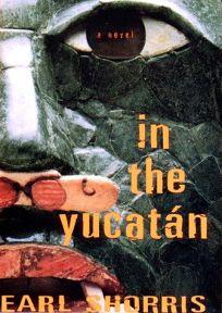 In the Yucatan