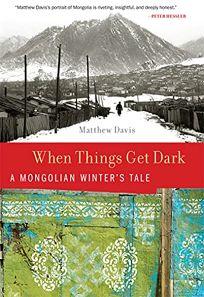 When Things Get Dark:A Mongolian Winters Tale