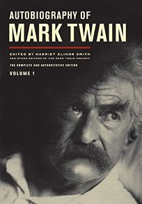 Autobiography of Mark Twain: Vol. 1