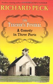 THE TEACHERS FUNERAL: A Comedy in Three Parts