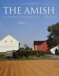 The Amish: A Photographic Tour