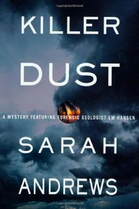 KILLER DUST: A Mystery Featuring Forensic Geologist Em Hansen