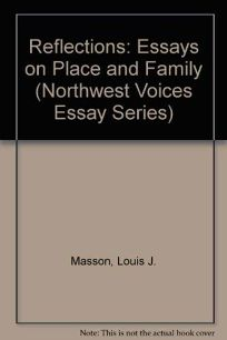Reflections: Essays on Place and Family
