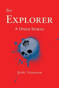 The Explorer & Other Stories