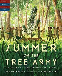 Summer of the Tree Army: A Civilian Conservation Corps Story Tales of Young Americans