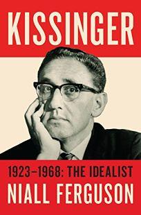 Kissinger: The Idealist