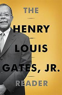 The Henry Louis Gates Jr. Reader