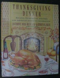 Thanksgiving Dinner: Recipes
