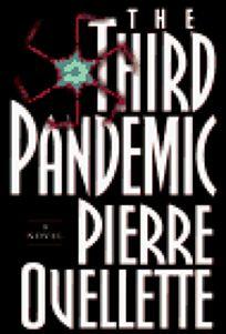 The Third Pandemic