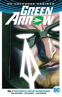Green Arrow: Vol. 1