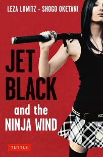 Jet Black and the Ninja Wind