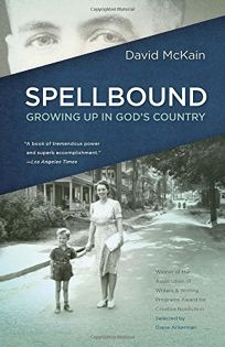 Spellbound: Growing Up in Gods Country