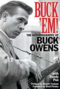 Buck %E2%80%98Em! The Autobiography of Buck Owens