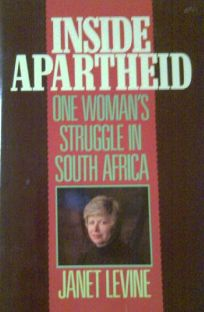 Inside Apartheid: One Womans Struggle in South Africa