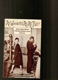 As Wonderful as All That?: Henry Crowders Memoir of His Affair with Nancy Cunard