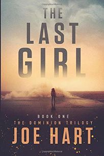 The Last Girl: The Dominion Trilogy