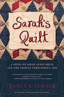 SARAHS QUILT: The Continuing Story of Sarah Agnes Prine