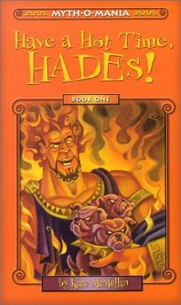 Children's Book Review: HAVE A HOT TIME, HADES! by Kate
