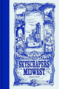 Skyscrapers of the Midwest