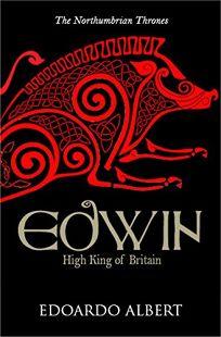 Edwin: High King of Britain