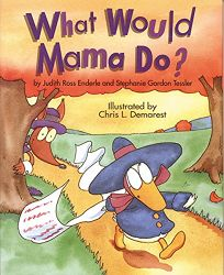 What Would Mama Do?