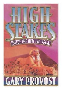 High Stakes: 2inside the New Las Vegas