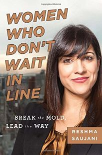 Women Who Don't Wait in Line: Break the Mold