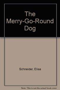 Merry-Go-Round Dog