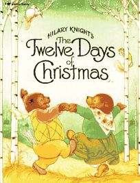 Hilary Knights the Twelve Days of Christmas