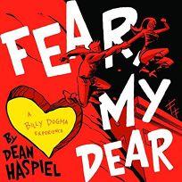 Fear My Dear