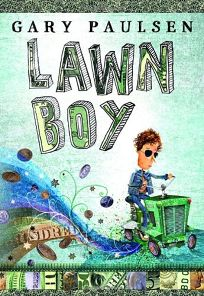 Children's Book Review: Lawn Boy by Gary Paulsen, Author . Random ...