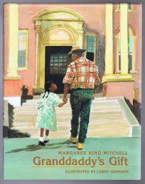 Granddaddys Gift