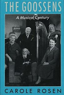 The Goossens: A Musical Century