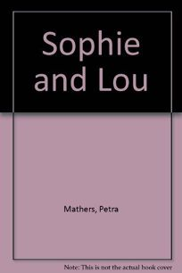 Sophie and Lou