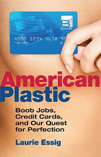 American Plastic: Boob Jobs