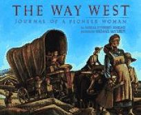 The Way West: Journal of a Pioneer Woman
