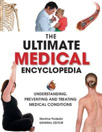 The Ultimate Medical Encyclopedia: Understanding