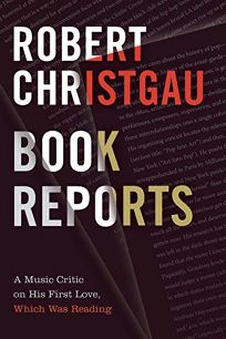 Book Reports: A Music Critic on His First Love