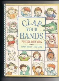 Clap Your Hands: Finger Rhymes