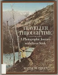 Traveller Through Time: 2a Photographic Journey with Freya Stark