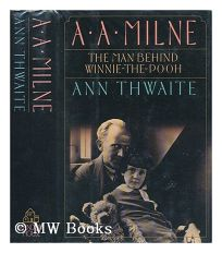 A.A. Milne: His Life