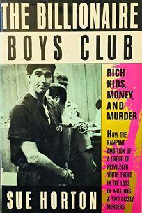 The Billionaire Boys Club: Rich Kids