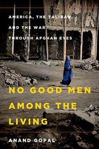 No Good Men Among the Living: America