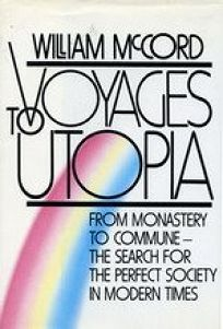 Voyages to Utopia: From Monastery to Commune