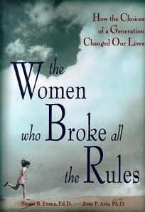 The Women Who Broke All the Rules: Challenges